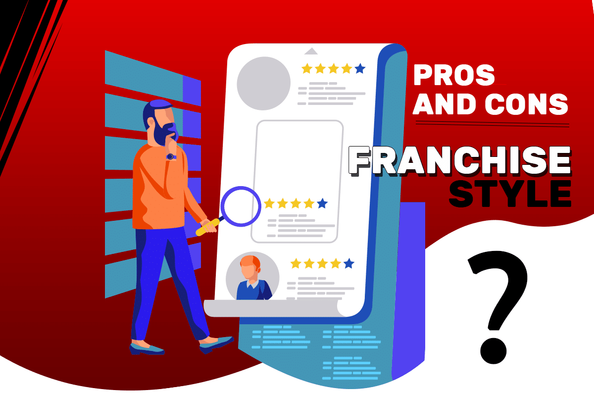 fi-franchise-style-pros-cons