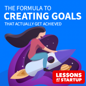 The Formula to creating goals that actually get achieved