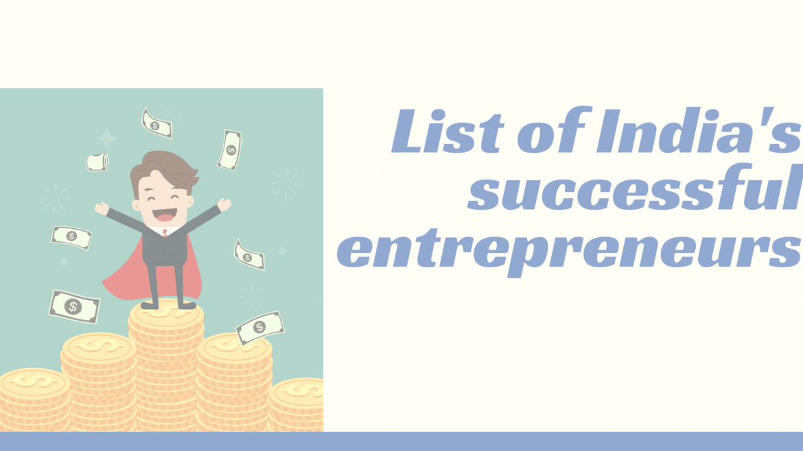 India successful entrepreneurs list