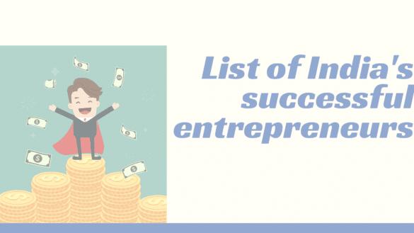 India successful entrepreneurs list
